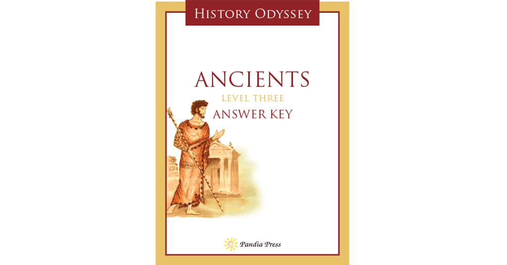 Answer Key History Odyssey Ancients Level Three Ebook Pandia Press